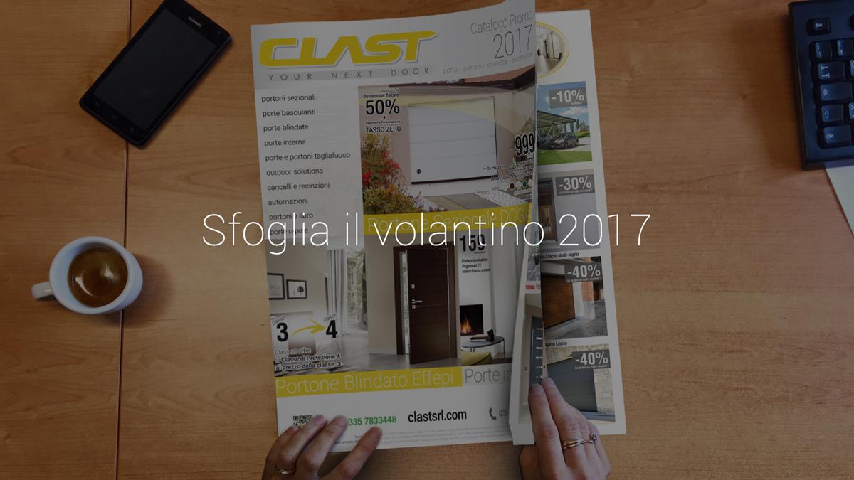 flyer17 promo 1 Volantino promozionale Clast 2017 | Clast srl: porte, portoni, sicurezza, cancelli, automazioni. Via Soncino 5, Trescore Cremasco