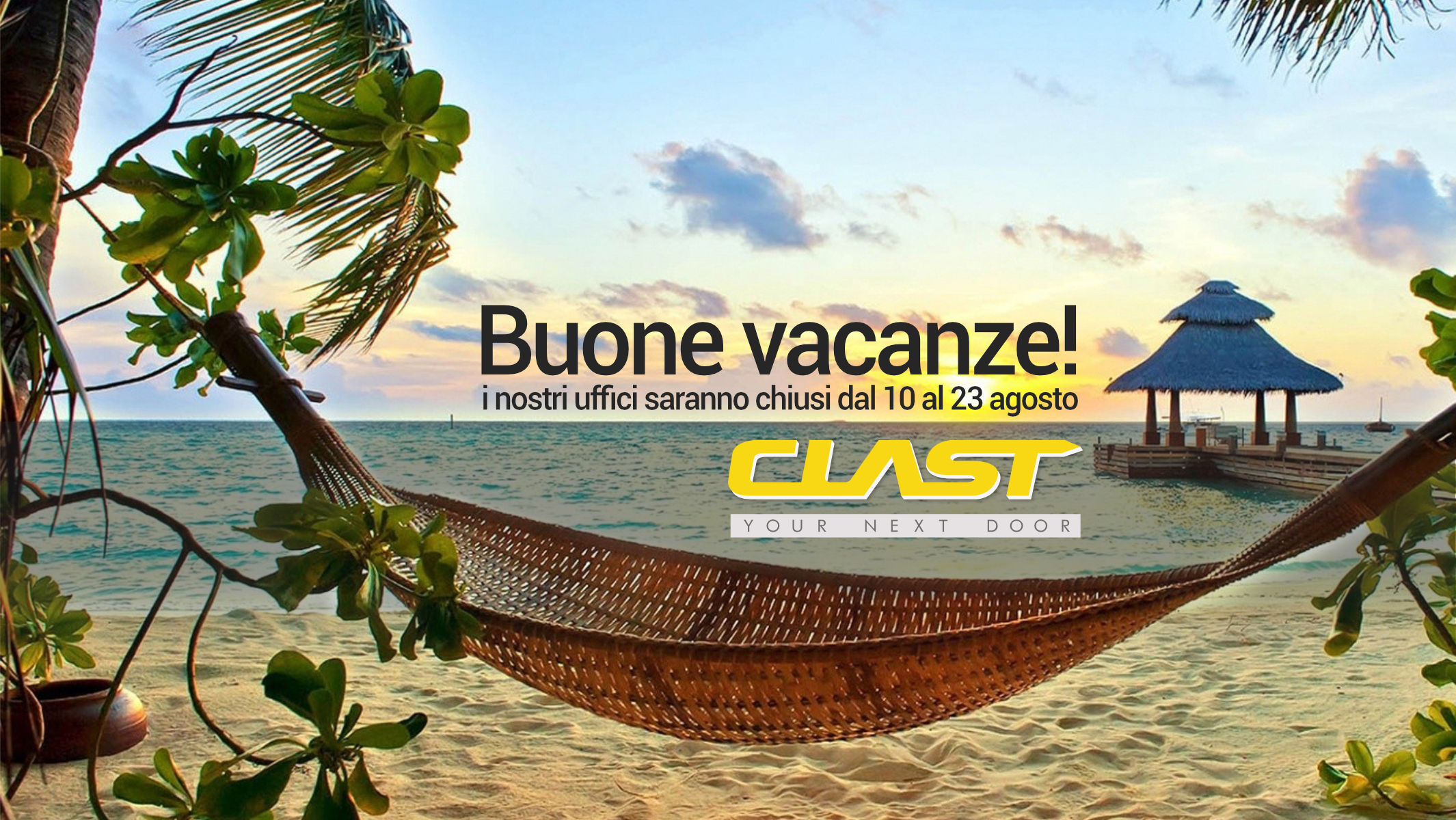 clast vacanze Buone vacanze da Clast!   Clast srl: porte, portoni, sicurezza, cancelli, automazioni. Via Soncino 5, Trescore Cremasco