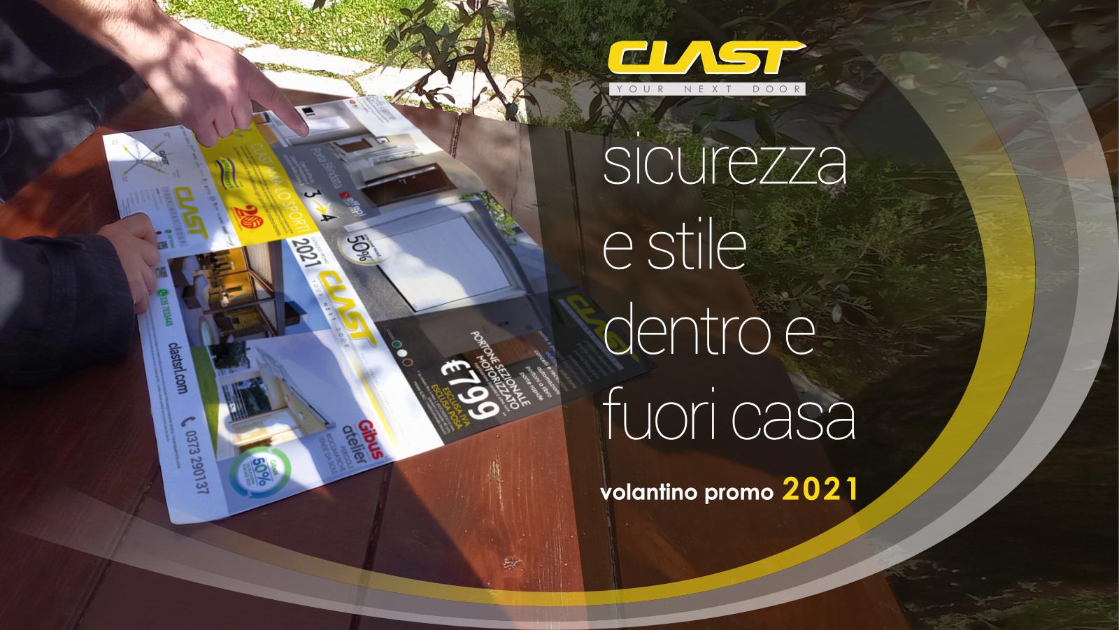 2021 promo volantino Volantino promo Clast 2021 | Clast srl: porte, portoni, sicurezza, cancelli, automazioni. Via Soncino 5, Trescore Cremasco